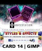 Card 14 - Styles & Effects (Modern Age) Gimp | Card Design Border for Prototypes |