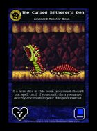 The Cursed Slitherer's Den - Custom Card