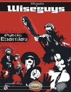 Wizards and Wiseguys: Public Enemies