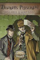 Dramatis Persona #1: Holmes & Watson (Savage Worlds Deluxe)