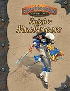 Knights and Musketeers (Swashbuckling Adventures)