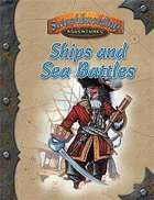 Ships and Sea Battles (Swashbuckling Adventures)