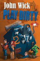 Play Dirty 2 - Even Dirtier