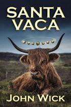 Santa Vaca: A Hack of the World's Most Popular RPG