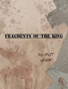 Fragments of the King