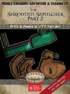 Adventure Map Tiles: The Shrouded Sepulchre, Part 2