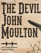 The Devil, John Moulton