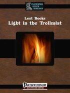 Lost Books: Light in the Trollmist