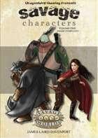 Savage Characters, Volume 1