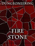 *Dungeoneering Presents* Fire Stone Map Pieces