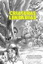Criaturas Lendárias: Mythical Creatures of Brazilian Folklore