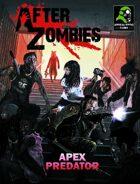 After Zombies Apex Predator