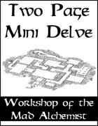 Two Page Mini Delve - Workshop of the Mad Alchemist