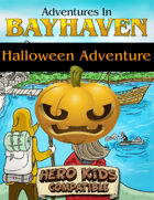 Adventures in Bayhaven - Night of the Living Gourd