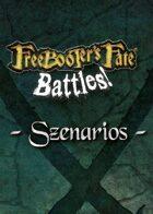 Freebooter's Fate Battles! - scenarios English version