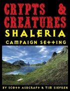Crypts & Creatures Shaleria Campaign Setting