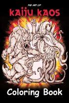The Art of Kaiju Kaos - Coloring Book #1