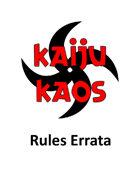 Kaiju Kaos: The Miniatures Game - ERRATA