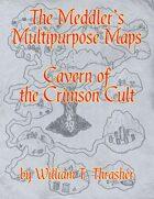 The Meddler's Multipurpose Maps: Cavern of The Crimson Cult