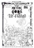 Metal Gods of Ur-Hadad Issue #1 Winter 2014