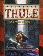 Primeval Thule 5e Campaign Setting