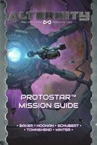 Alternity Protostar Mission Guide