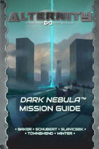 Alternity Dark Nebula Mission Guide