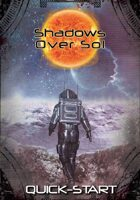 Shadows Over Sol: Quick-Start