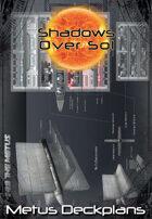 Shadows Over Sol: Metus Deckplans