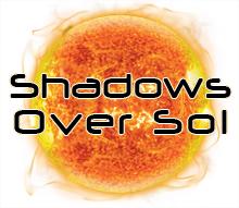 Shadows Over Sol