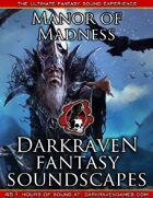 F/MM01 - The Tower of the Wailing Princess - Manor of Madness - Darkraven RPG Soundscape