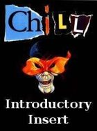 Chill Introductory Insert
