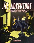 .45 Adventure: Thrilling Action in the Pulp Era