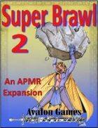 Super Brawl #2, Avalon Mini-Games #124