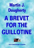 A Brevet For The Guillotine