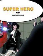 Super Hero Minis