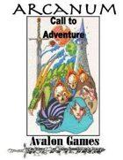 Arcanum, Call to Adventure