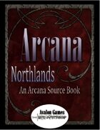 Arcana, The Northlands Source Book