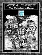 ASTRAL EMPIRES-THE ROLEPLAYING GAME Core Rules Powered by OpenD6
