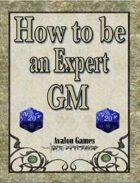 How to be an Expert GM