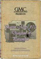 Quirin Maps #10: Dungeon of Parambor