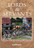 The Wars of the Roses - Lords&Servants supplement