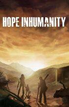 Hope Inhumanity