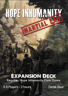 Hope Inhumanity - Martial Law Expansion