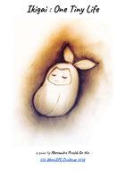 Ikigai : One Tiny Life