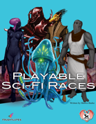 Sci-Fi Player Races