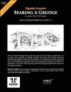 VS2 - Bearing A Grudge - OSRIC Edition