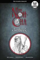 OSS1 - The Noh-Cha Classbook - Labyrinth Lord Edition