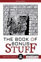Polyhedral Dungeon: The Book of Bonus Stuff