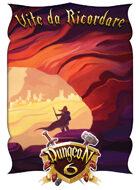 Dungeon 6 - Vite da Ricordare